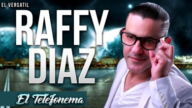 Raffy Diaz El Telefonema