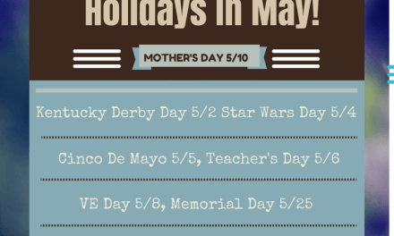 Holidays in May Are More Than Mother's Day!