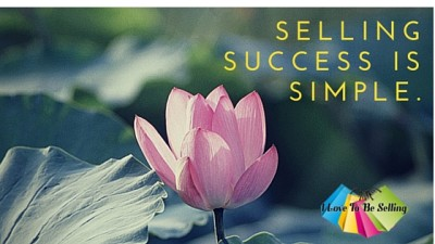 Selling success is simple.