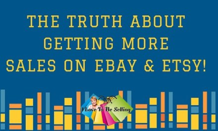 The Truth About Getting More Sales On eBay And Etsy!