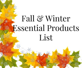 Fall & Winter Essential Products List