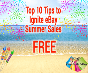 Top 10 Tips to Ignite eBay Summer Sales