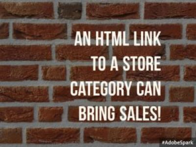 An HTML Link To A Store Category Can Bring Sales!