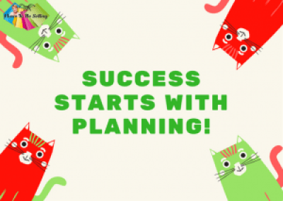 Success Starts With Planning!