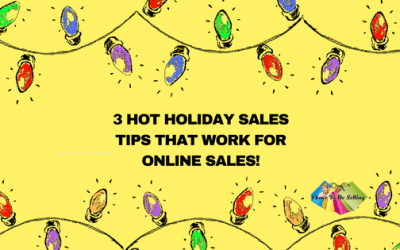 3 Hot Holiday Sales Tips That Work For Online Sales!