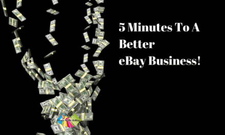 5 Minutes To A Better eBay Business!
