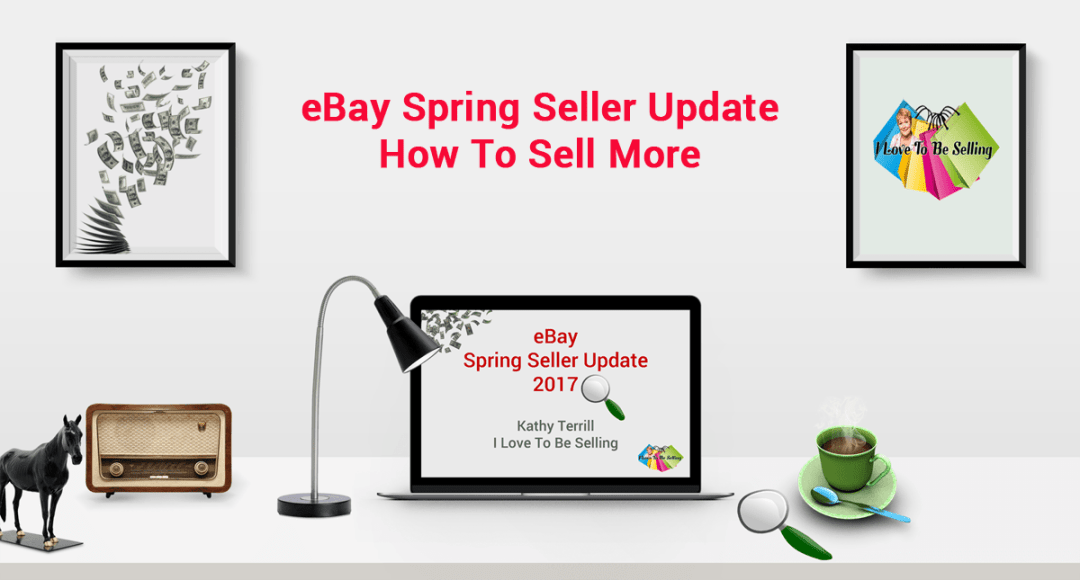 2017 eBay Spring Seller Update