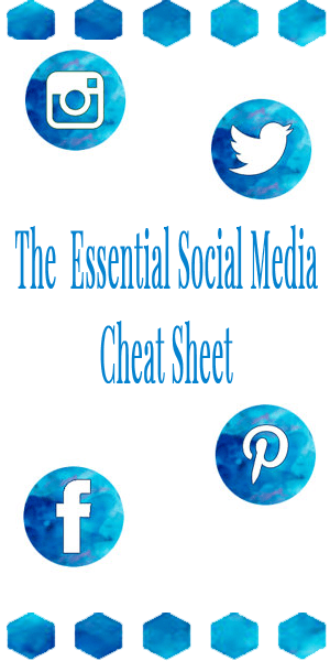 The Essential Social Media Cheat Sheet Download