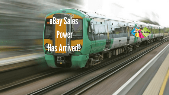 eBay Sales Power Has Arrived!
