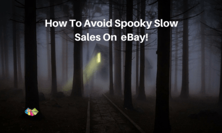How To Avoid Spooky Slow Sales on eBay!