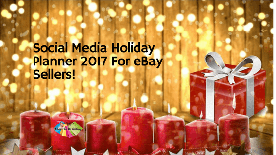 Social Media Holiday Planner 2017 For eBay Sellers!