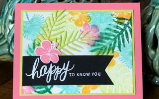 Tropical Chic: Happy to Know You