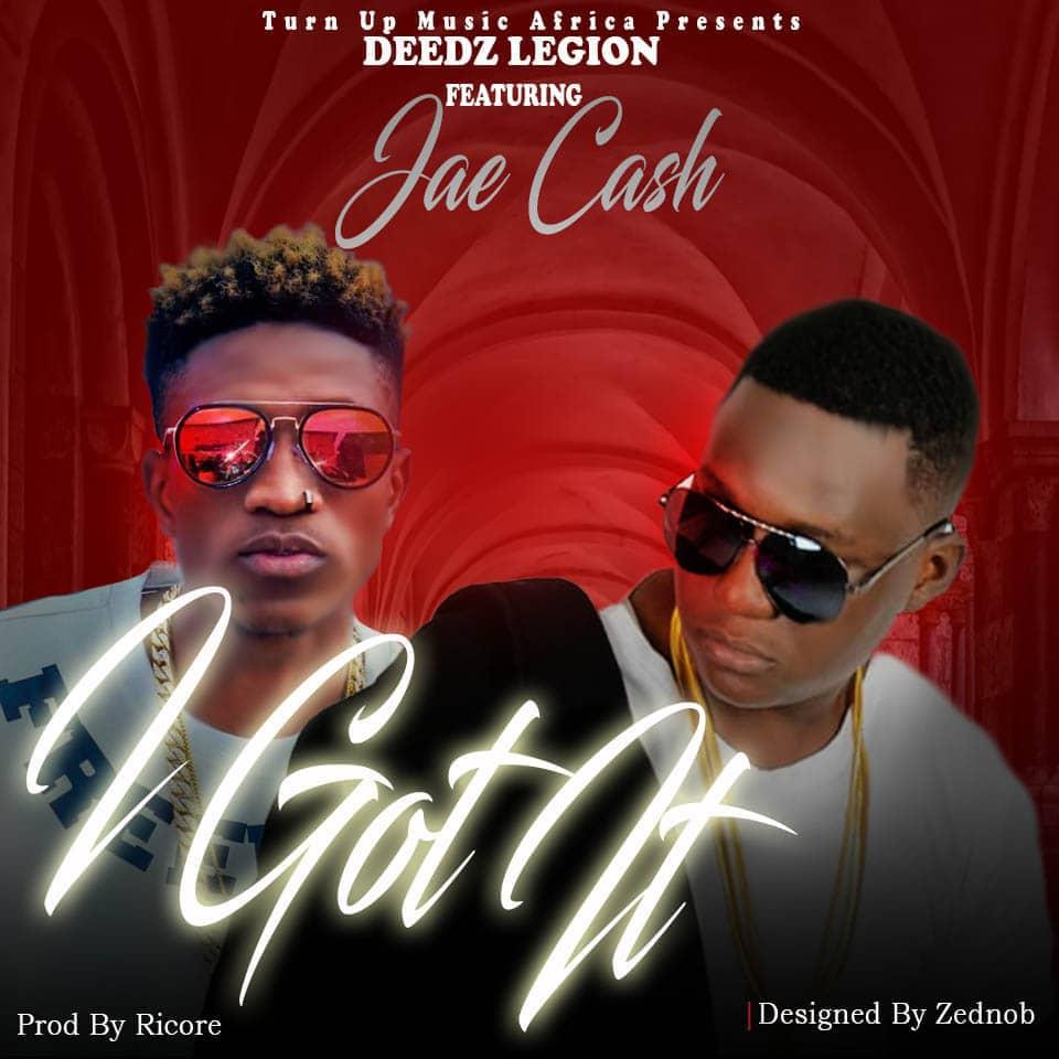 Deedz Legion Ft Jae Cash – I Got It (Prod. Ricore)