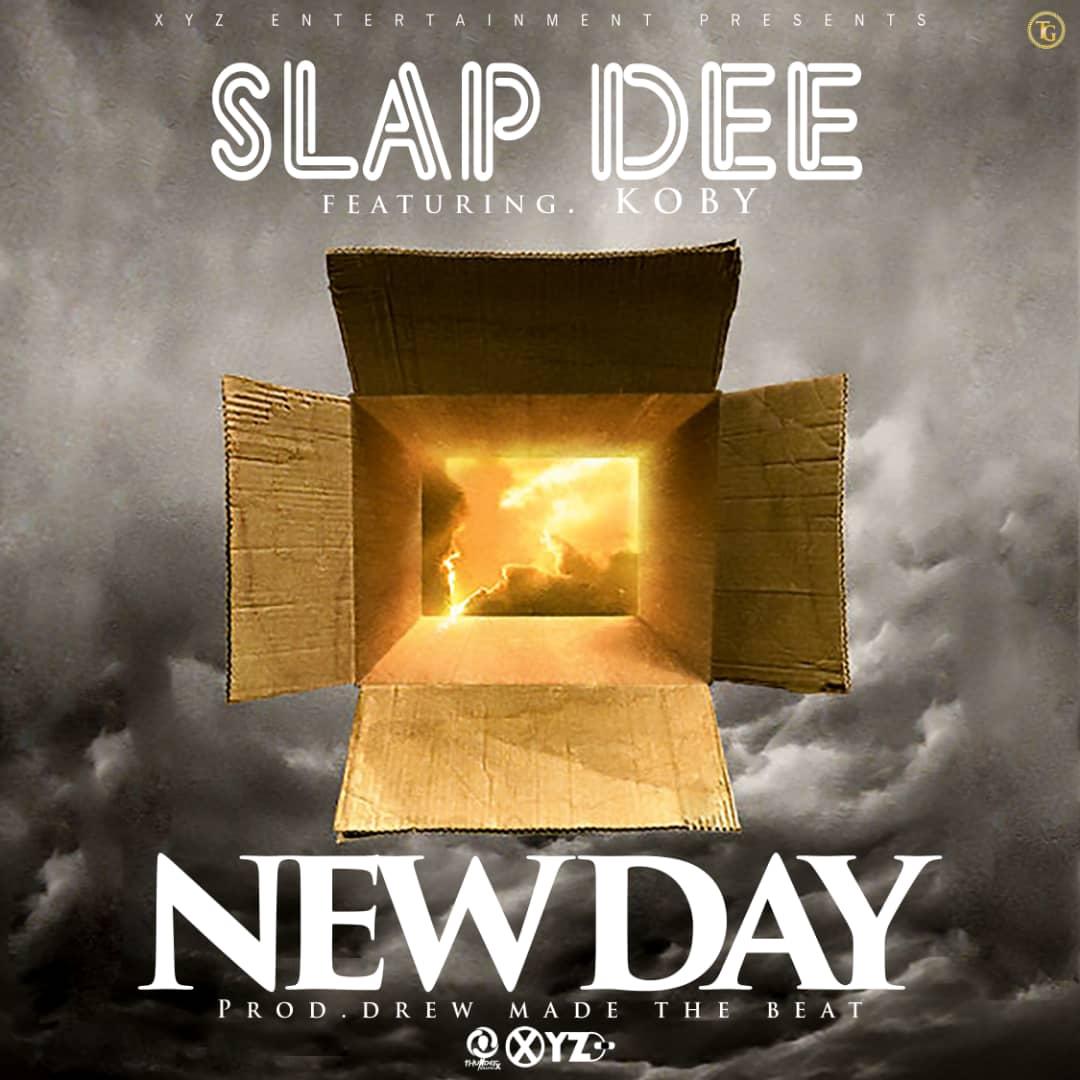 LYRICS: Slapdee Ft. Koby – New Day (Prod. Drew)