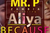 Mr Pzambia Ft Aliya – Because Of You (Prod. Kb)
