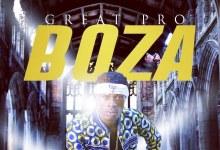 Photo of Great Pro – Boza (Prod. Great Pro Reloaded)