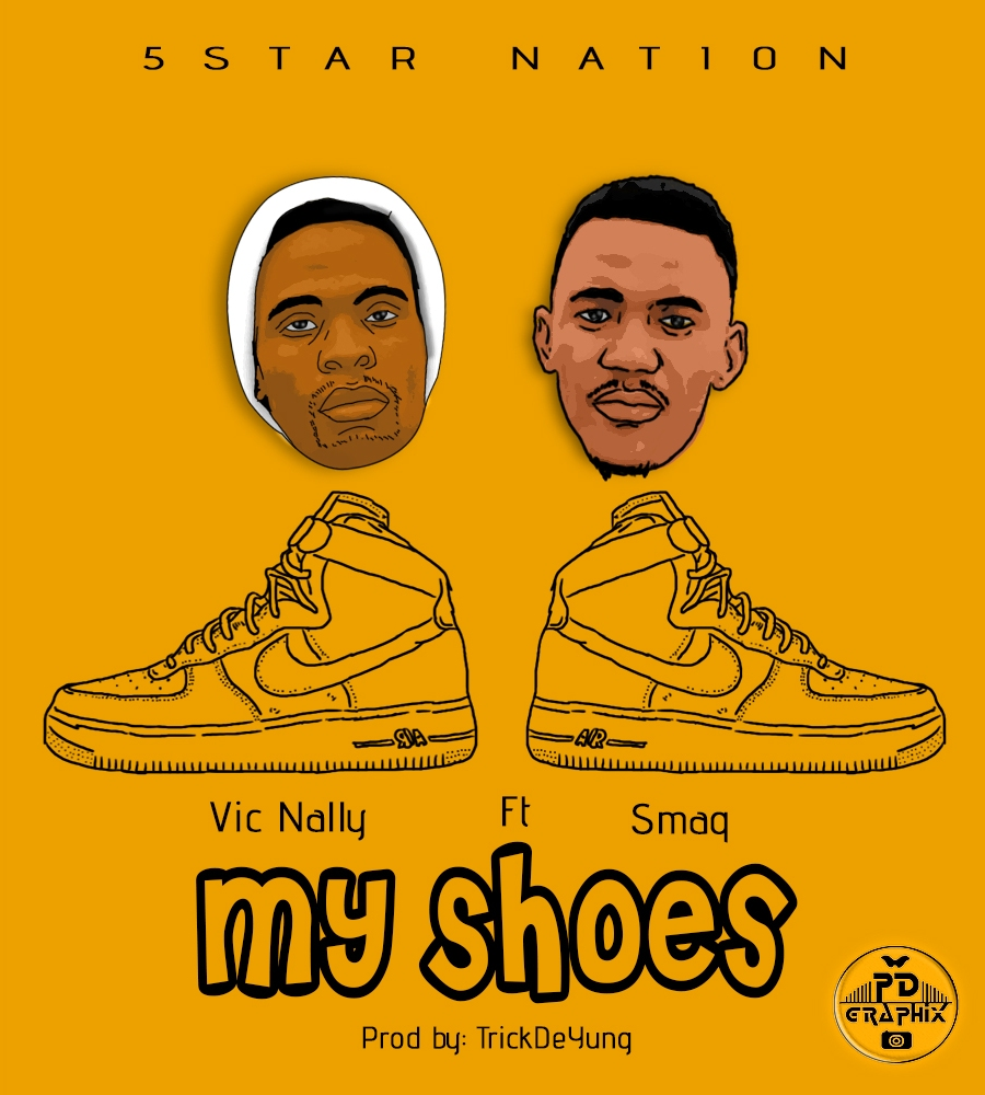 Vic Nally Ft. Smaq – My Shoes (Prod. Tricky Deyung)