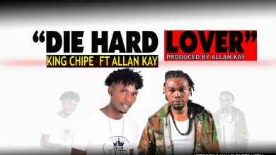 Photo of King Chipe Ft. Allan Kay – Die Hard Lover (Prod. Allan Kay)