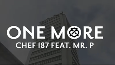 Photo of VIDEO: Chef 187 Ft. Mr. P – One More (Official Video)