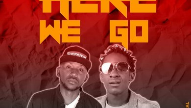 Photo of Chimzy Kelly Ft. Muzo Aka Alphonso – Here We Go