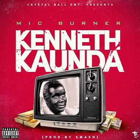 "Mic Burner Ft. Slap Dee – Kenneth Kaunda (Remix) ""Mp3 Download"""