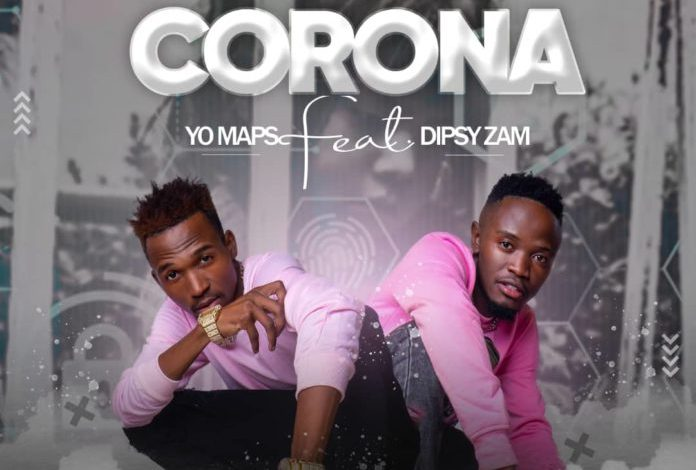 Photo of Yo Maps ft Dipsy Zam – Lockdown Corona