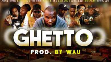 Photo of Wayside ft. Various Artists – Ghetto