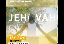 Photo of Jay Rox – Jehovah (Snippet)