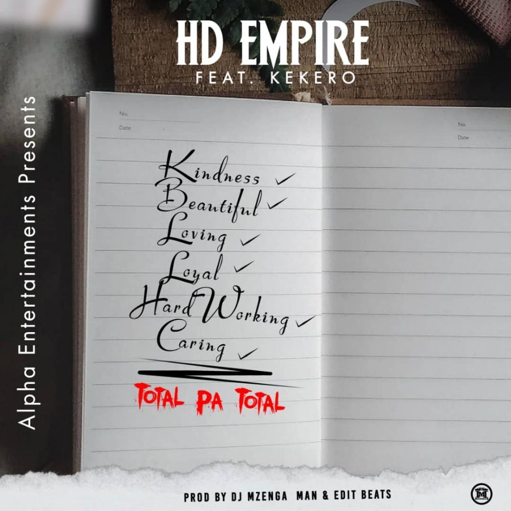 HD Empire ft. Kekero - Total Pa Total