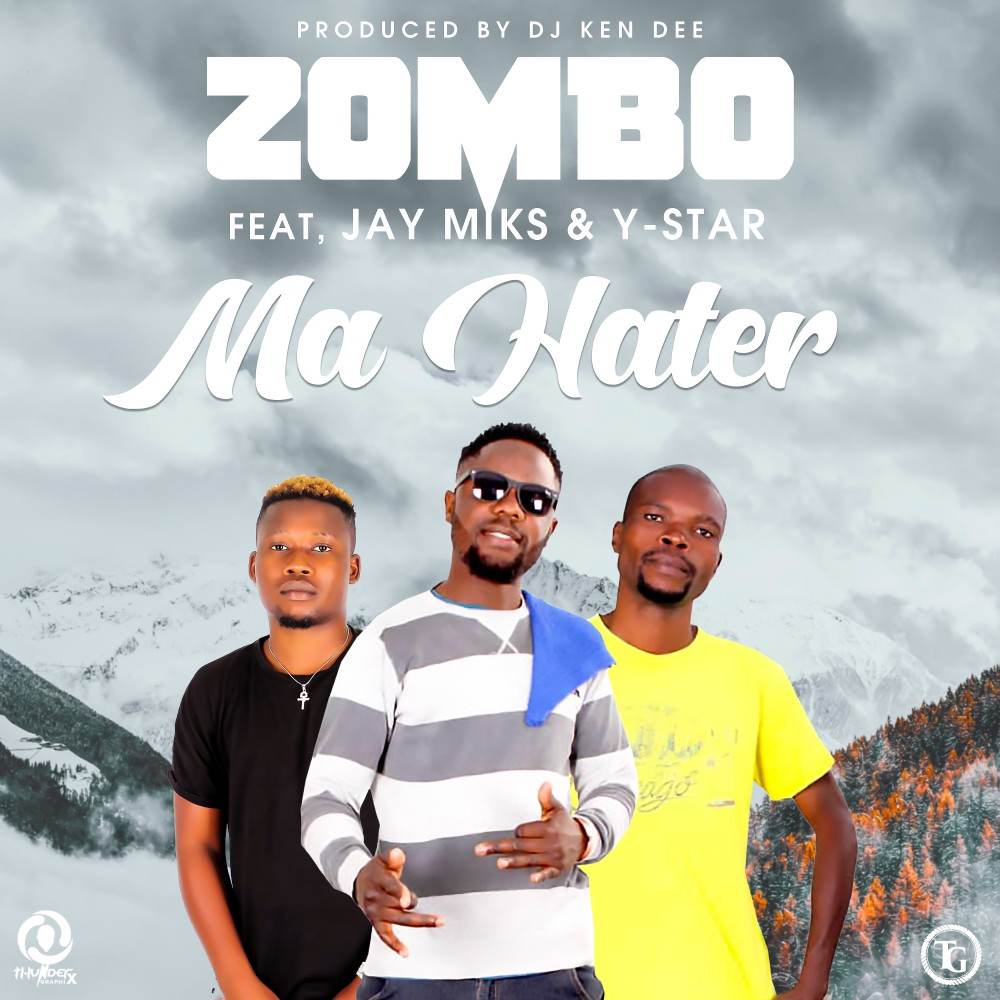 Zombo ft. Y-Star x Jay Miks - Ma Hater