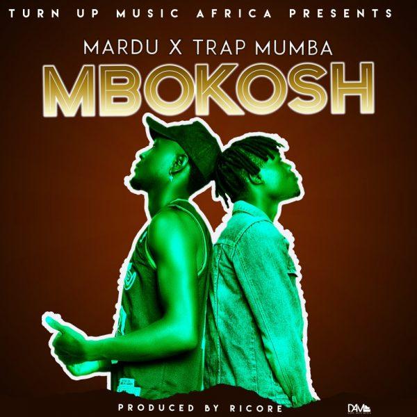 Mardu & Trap Mumba - Mbokoshi