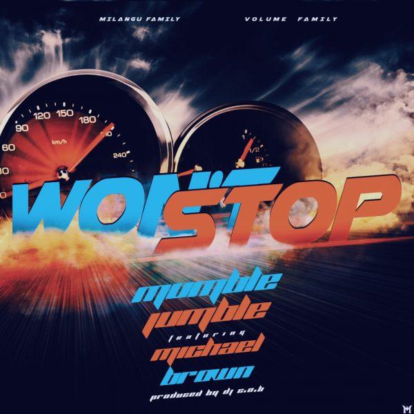 Mumble Jumble ft Michael Brown - Won't Stop