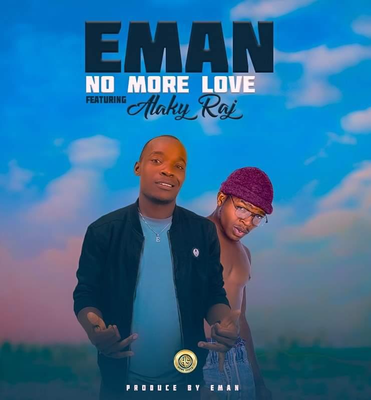 E Man ft. Alaky Raj - No More Love