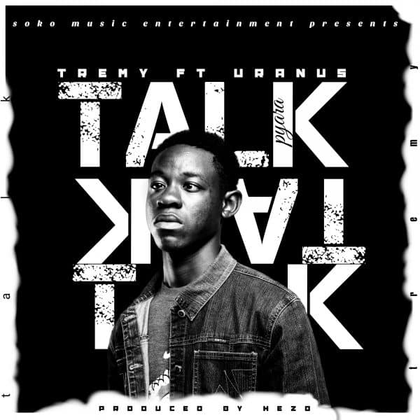 Tremy ft Uranus - Talk