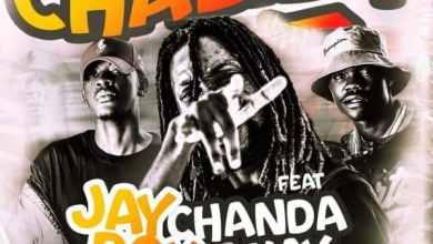 Jay Rox ft. Chanda Na Kay - Chalila