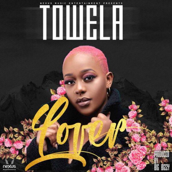 "Towela Kaira - Lover ""Mp3"""