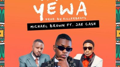 Photo of Michael Brown ft. Jae Cash – Naku Yewa Mp3 Download