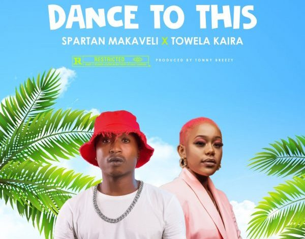Photo of Spartan Makaveli ft. Towela – Dance to This