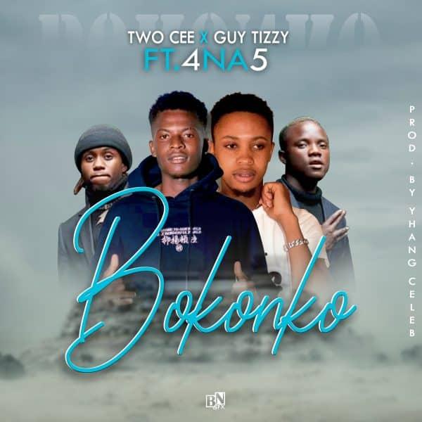 Two Cee x Guytizzy ft. 4 Na 5 - Bokonko