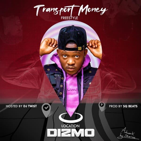 Dizmo - Transport Money (Freestyle)