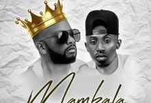 "Photo of F Jay ft. Chef 187 – Mambala ""Mp3 Download"""