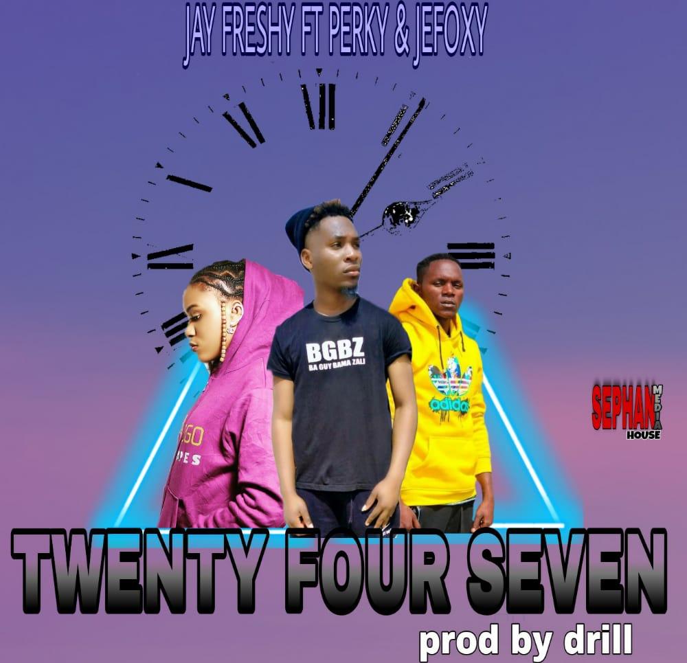 Jay Freshy ft. Perky x Jefoxy - Twenty Four Seven