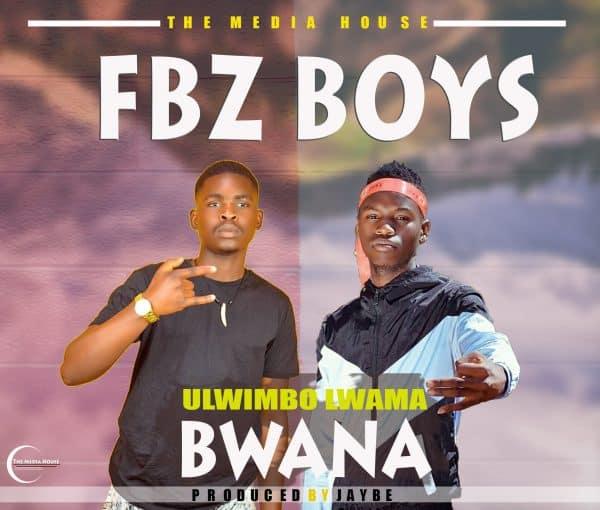 FBZ Boys - Ulwimbo Lwama