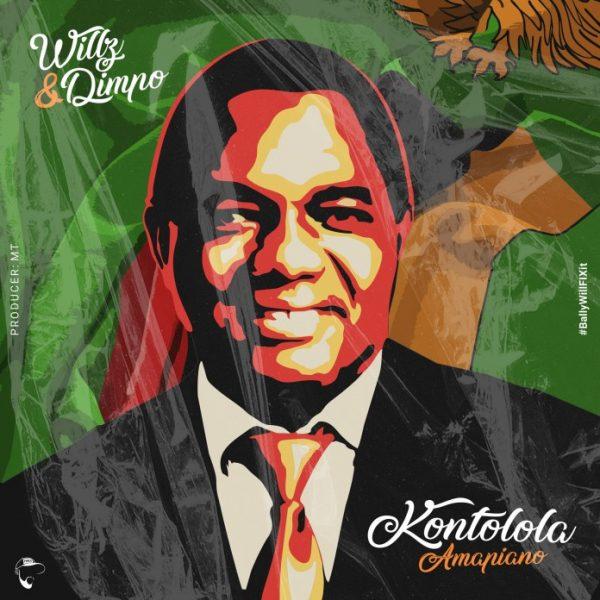 Willz ft. Dimpo Williams - Kontolola
