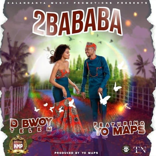 D Bwoy Ft Yo Maps - 2Bababa Mp3