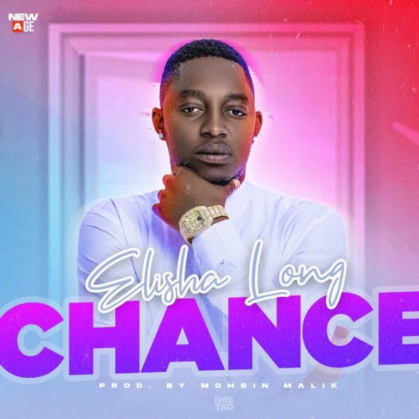 Elisha Long - Chance Mp3 Download
