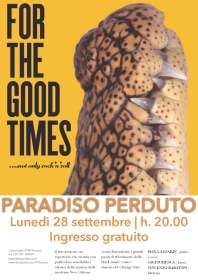 For the good times | Italia