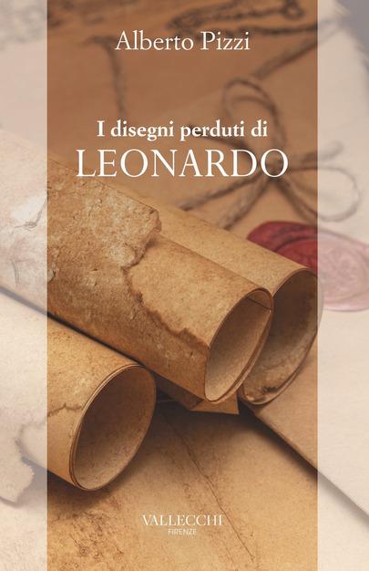 I disegni perduti di Leonardo