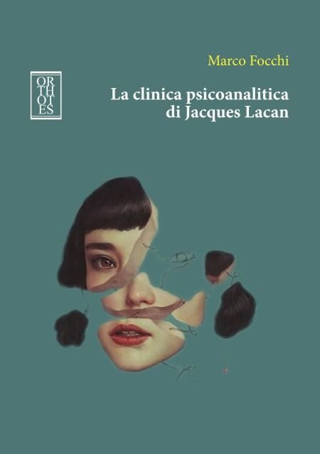 """""""La clinica psicoanalitica di Jacques Lacan"""""""
