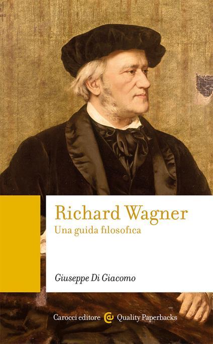 Richard Wagner. Una guida filosofica